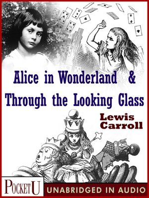 cover image of Alice in Wonderland & Through the Looking Glass