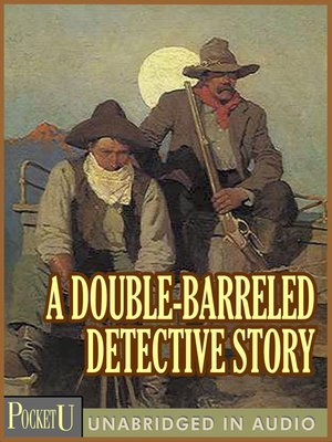 cover image of A Double-Barreled Detective Story