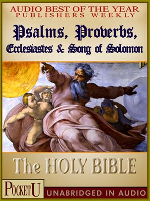 Psalms, Proverbs, Ecclesiastes & Song of Solomon by King