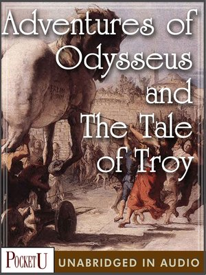 cover image of Adventures of Odysseus and The Tale of Troy