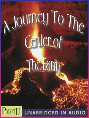 cover image of A Journey to the Center of the Earth