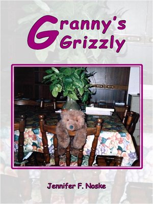 cover image of Granny's Grizzly