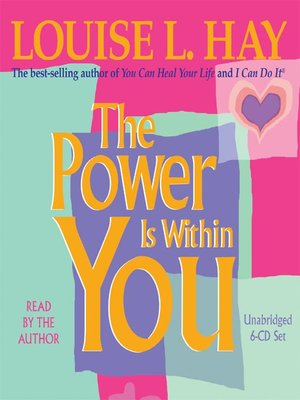 The Power Is Within You By Louise Hay Overdrive Rakuten Overdrive