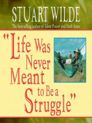 "cover image of ""Life was Never Meant to be a Struggle"""