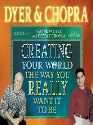 cover image of Creating Your World the Way You Really Want It to Be