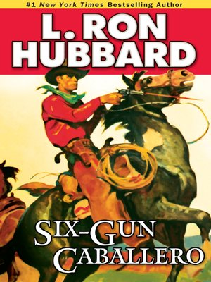 cover image of Six-Gun Caballero