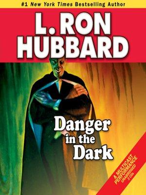 cover image of Danger in the Dark