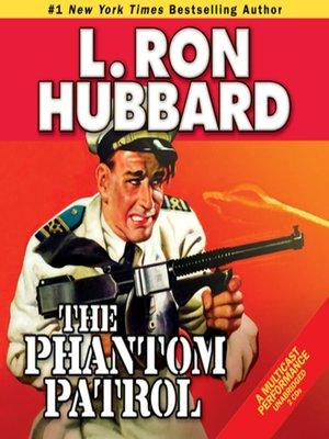 cover image of The Phantom Patrol