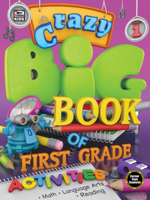 cover image of Crazy Big Book of First Grade Activities