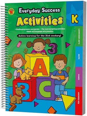 cover image of Everyday Success™ Activities Kindergarten