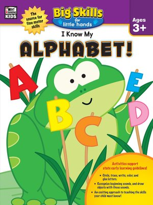 cover image of I Know My Alphabet!, Ages 3--5