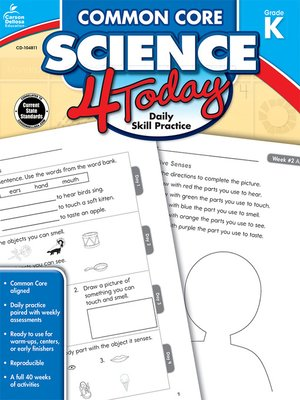 cover image of Common Core Science 4 Today, Grade K