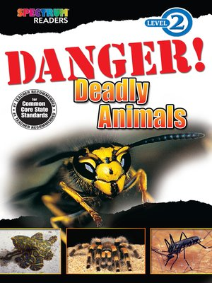 cover image of Danger! Deadly Animals