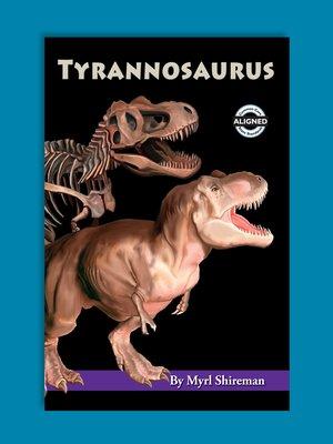 cover image of Tyrannosaurus
