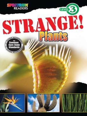 cover image of Strange! Plants