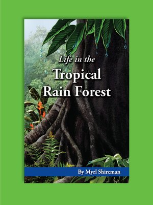 cover image of Life in the Tropical Rain Forest