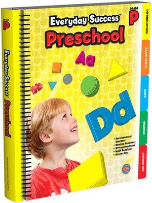 cover image of Everyday Success<sup>TM</sup> Preschool, Grade PK