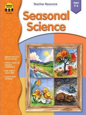 cover image of Seasonal Science, Grades Preschool - 1