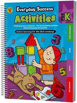cover image of Everyday Success<sup>TM</sup> Activities Prekindergarten