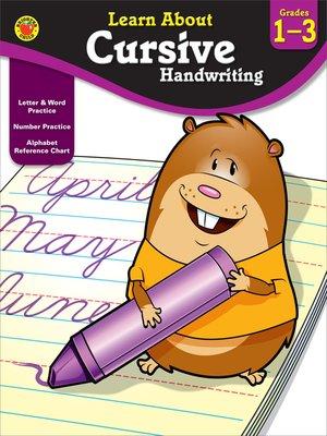 cover image of Cursive Handwriting, Grades 1 - 3