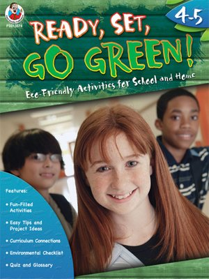 cover image of Ready, Set, Go Green!, Grades 4 - 5