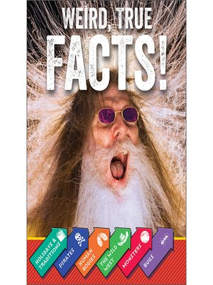 cover image of Weird, True Facts!