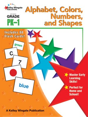 cover image of Alphabet, Colors, Numbers, and Shapes, Grades Pre-K - 1