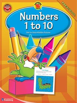 cover image of Numbers 1-10, Grade Preschool