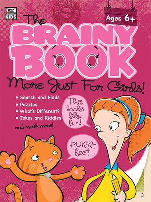 cover image of The Brainy Book More Just for Girls!, Ages 5--10