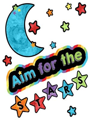 cover image of Celebrate Learning Aim for the Stars