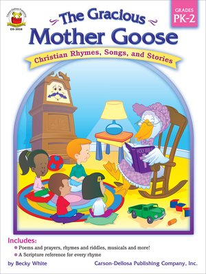 cover image of The Gracious Mother Goose, Grades PK - 2