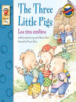 cover image of The Three Little Pigs / Los tres cerditos