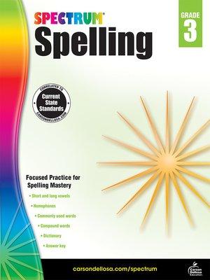 cover image of Spectrum Spelling, Grade 3