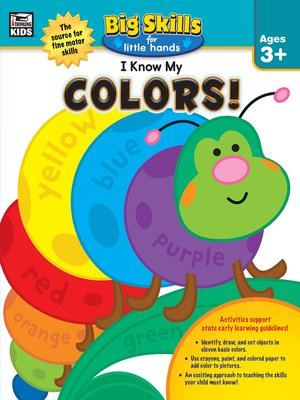 cover image of I Know My Colors!, Ages 3--5