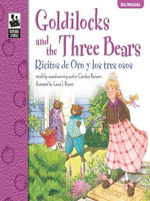cover image of Goldilocks and the Three Bears, Grades PK - 3