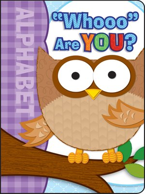 cover image of Whooo Are You?, Grades Infant - Preschool