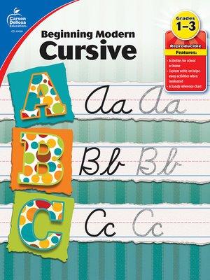 cover image of Beginning Modern Cursive, Grades 1 - 3