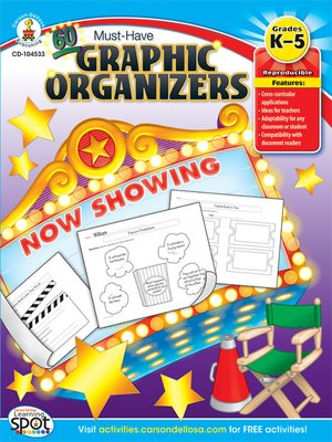 cover image of 60 Must-Have Graphic Organizers, Grades K - 5