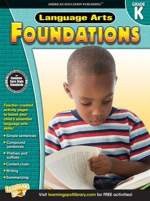 cover image of Language Arts Foundations, Grade K