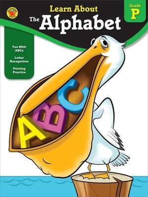 cover image of The Alphabet, Grade PK