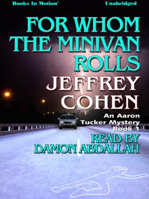 cover image of For Whom The Minivan Rolls