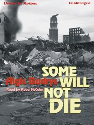 cover image of Some Will Not Die
