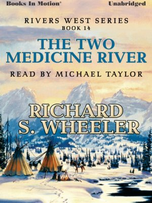 cover image of The Two Medicine River