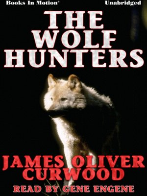 cover image of The Wolf Hunters