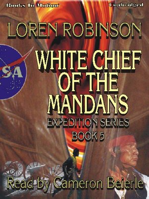 cover image of White Chief of the Mandans