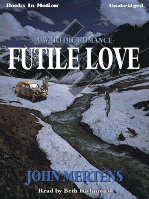 cover image of Futile Love