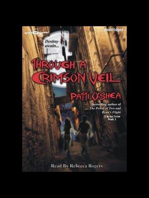 cover image of Through a Crimson Veil