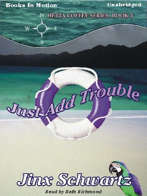 cover image of Just Add Trouble