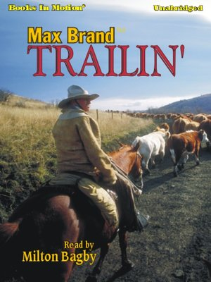 cover image of Trailin'