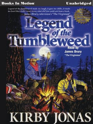cover image of Legend of the Tumbleweed